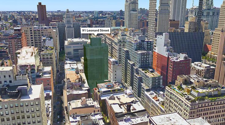Google Earth View of the Proposed Building at 91 Leonard Street
